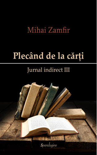 Jurnal indirect 3. Plecând de la cărți.