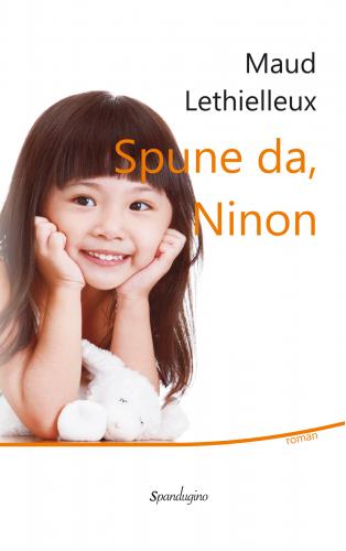 Spune da, Ninon