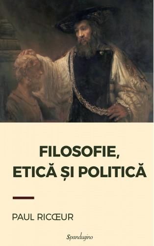 Filosofie, etică și politică