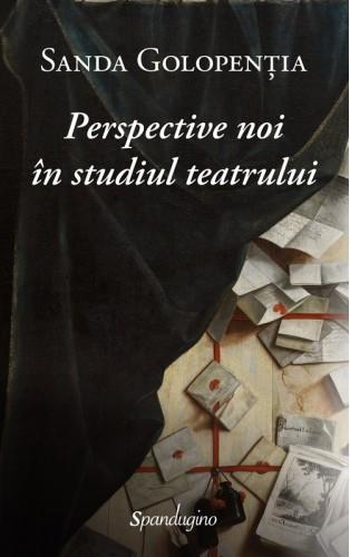 Perspective noi în studiul teatrului