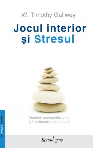 Jocul interior şi Stresul