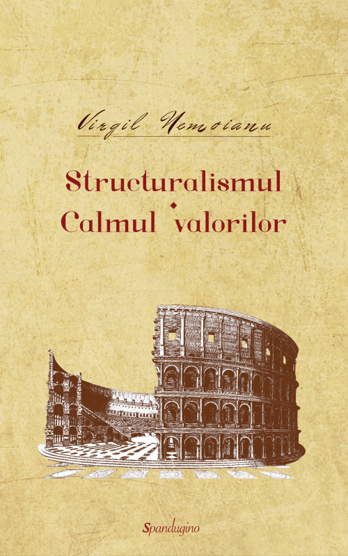 Opere 1. Structuralismul, Calmul valorilor