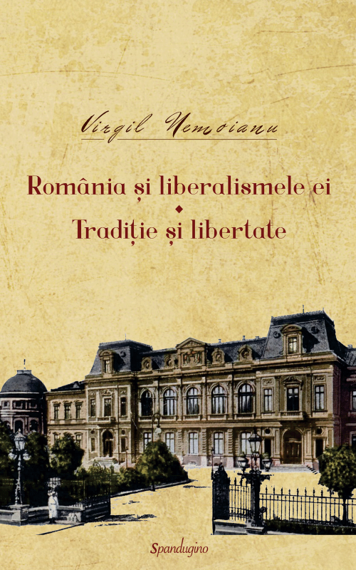 Opere 5. România şi liberalismele ei. Tradiţie şi libertate