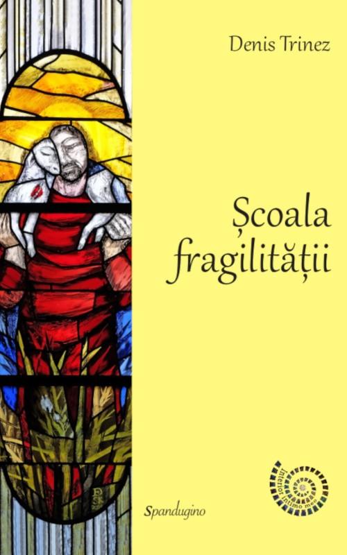 Școala fragilității