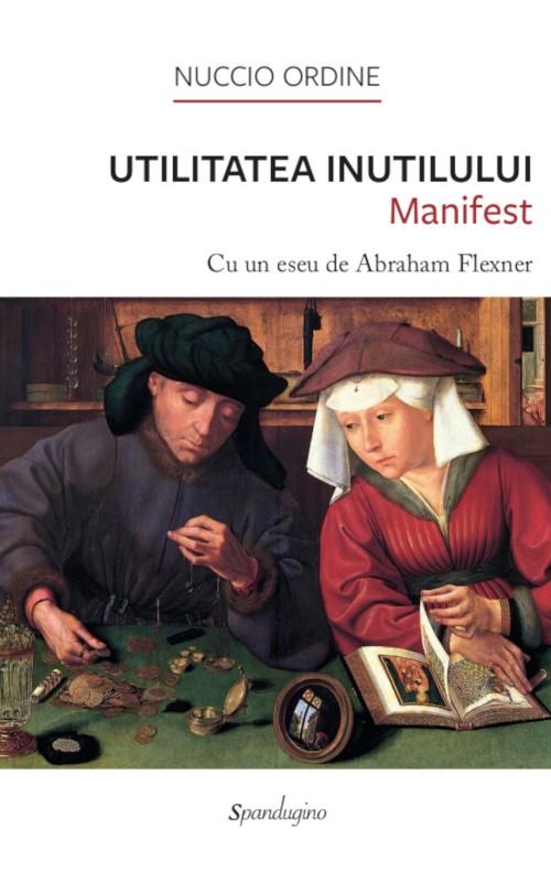 Utilitatea Inutilului — Manifest