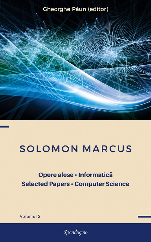 Opere alese. Informatică. Selected Papers. Computer Science - Volumul 2