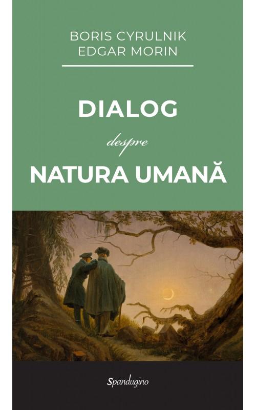 Dialog despre natura umană